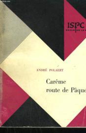Careme Route De Paques. - Couverture - Format classique