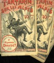 Lot De 3 Fascicules. Tartarin Sur Les Alpes. Oeuvres Completes D'Alphonse Daudet. N°64 Au N°69. Manque Le N°65, 67, 68. - Couverture - Format classique