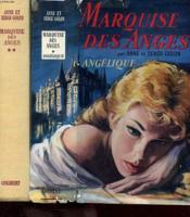 Angelique Marquise Des Anges Tome 1 - Angelique Et Tome 2 - Le Chemin De Versailles - Couverture - Format classique
