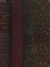 L'ANNEE SCIENTIFIQUE ET INDUSTRIELLE 1884 ou exposé annuel des travaux scientifiques, des inventions et des principales applications de la science à l'industrie et aux arts, qui ont attiré l'attention publique en France et à l'étranger. Accompagné d'une.. - Couverture - Format classique