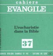 L'Eucharistie Dans La Bible N37 - Couverture - Format classique