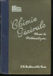 Chimie. Classe De Mathematiques. - Couverture - Format classique