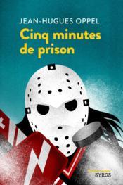 Cinq minutes de prison - Couverture - Format classique