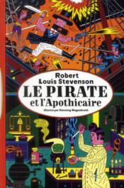 Le pirate et l'apothicaire - Couverture - Format classique