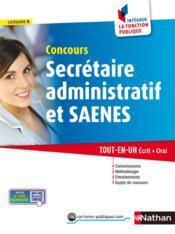 Concours secrétaire administratif et SAENES ; catégorie B ; intégrer la fonction publique (édition 2013) - Couverture - Format classique