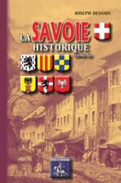 La Savoie historique t.3 - Couverture - Format classique
