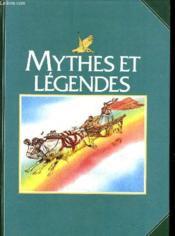 Mythes Et Legendes. - Couverture - Format classique