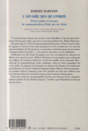 L'affaire des quatorze ; poésie, police et réseaux de communication à Paris au XVIIIe siècle - 4ème de couverture - Format classique