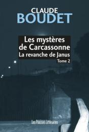 Les mystères de Carcassonne t.2 ; la revanche de Janus - Couverture - Format classique