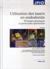 Utilisation des lasers en endodontie - Couverture - Format classique