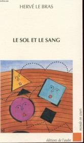 Le Sol Et Le Sang - Couverture - Format classique