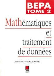 Mathematiques et traitement de donnees bepa t.2 - Couverture - Format classique