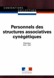 Personnels des structures associatives cynégétiques ; convention collective nationale étendue, IDCC 2697 (3e édition) - Couverture - Format classique