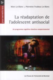 La réadaptation de l'adolescent antisocial - Couverture - Format classique