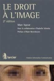 Le droit à l'image (2e édition) - Couverture - Format classique