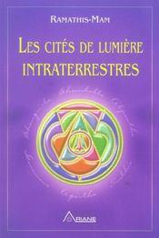 Les cités de lumière intraterrestres - Intérieur - Format classique