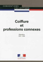 Coiffure et professions connexes ; convention collective nationale étendue ; IDCC 2596 (23e édition) - Couverture - Format classique