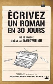 Écrivez un roman en 30 jours - Couverture - Format classique