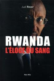 Rwanda, l'éloge du sang - Couverture - Format classique