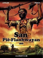 San Pié Flambway An ; la réincarnation du neg-marron - Intérieur - Format classique