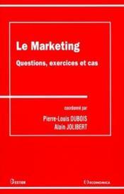 Marketing ; Questions, Exercices Et Cas - Couverture - Format classique