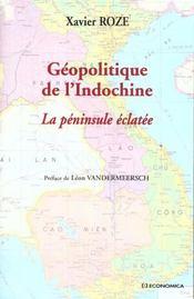 Geopolitique De L'Indochine ; La Peninsule Eclatee - Intérieur - Format classique