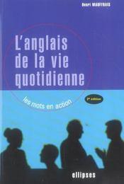 L'Anglais De La Vie Quotidienne Les Mots En Action 2e Edition - Intérieur - Format classique