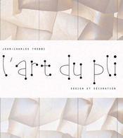 L'art du pli - Couverture - Format classique