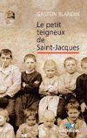 Le petit teigneux de Saint-Jacques - Intérieur - Format classique