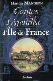 Ile-de-France ; contes et légendes - Couverture - Format classique