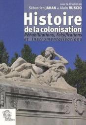 Histoire de la colonisation. rehabilit falsific instrument - Couverture - Format classique
