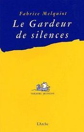 Le gardeur de silences - Couverture - Format classique