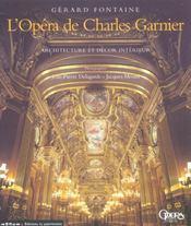 L'opera de charles garnier. architecture et decor interieur - Intérieur - Format classique