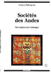 Societes Des Andes. Des Empires Aux Voisinages - Couverture - Format classique