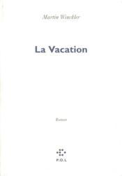 La vacation - Couverture - Format classique