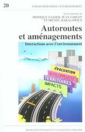 Autoroutes et amenagements interactions avec l'environnement - Intérieur - Format classique