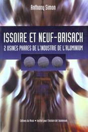Issoire et neuf-brisach ; 2 usines phares de l'industrie de l'aluminium - Intérieur - Format classique