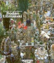 Le jardin des merveilles de Bodan Litnianski - Couverture - Format classique