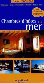 Chambres d'hôtes à la mer (édition2005/2006) (édition 2005/2006) - Couverture - Format classique