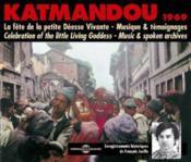 Katmandou 1969 petite deesse vivante musique et temoignages - Couverture - Format classique