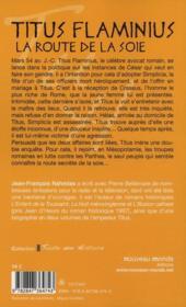 Titus Flaminius ; la route de la soie - 4ème de couverture - Format classique