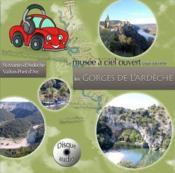 Les gorges de l'Ardèche ; de Saint-Martin-d'Ardèche à Vallon-Pont-d'Arc - Couverture - Format classique