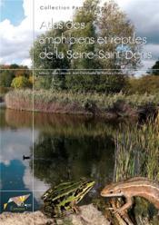 Atlas des amphibiens et reptiles de la Seine-Saint-Denis - Couverture - Format classique