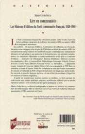 Lire en communiste ; les maisons d'édition du Parti communiste français ; 1920-1968 - 4ème de couverture - Format classique