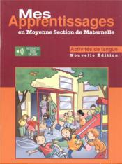 Mes apprentissages en moyenne section de maternelle ; activités de lange - Couverture - Format classique