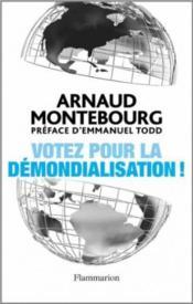 telecharger Votez pour la demondialisation ! livre PDF/ePUB en ligne gratuit