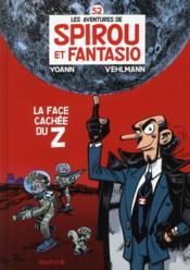 Les aventures de Spirou et Fantasio T.52 ; la face cachée du Z - Couverture - Format classique