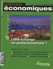 Problemes Economiques N.3032 ; Libre Echange Ou Protectionisme ? - Couverture - Format classique