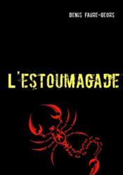 L'estoumagage - Couverture - Format classique