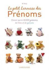 telecharger Le petit Larousse des prenoms (edition 2012) livre PDF en ligne gratuit